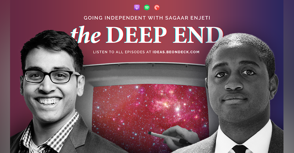 Going Independent with Saagar Enjeti, Co-host of Breaking Points