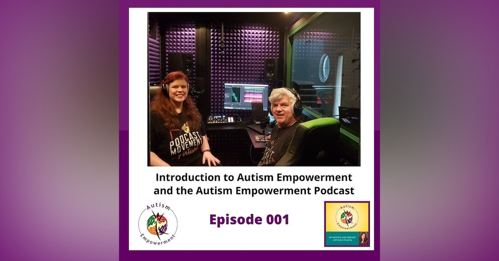 Ep. 1: Welcome to the Autism Empowerment Podcast