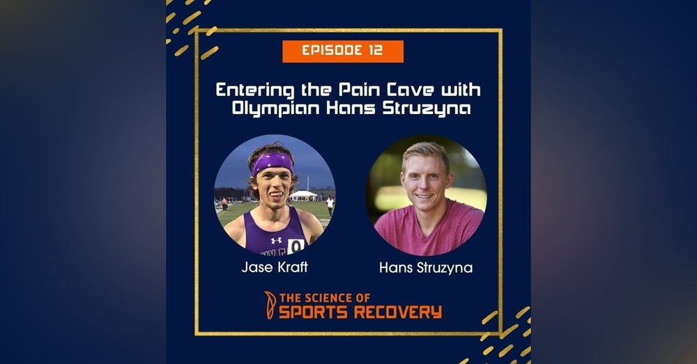 12 - Entering the Pain Cave with Olympian Hans Struzyna