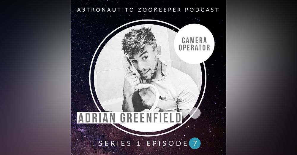Camera operator - Adrian Greenfield