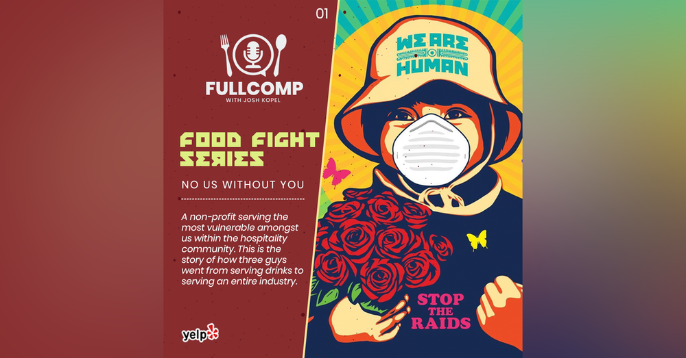 Food Fight Series: No Us Without You