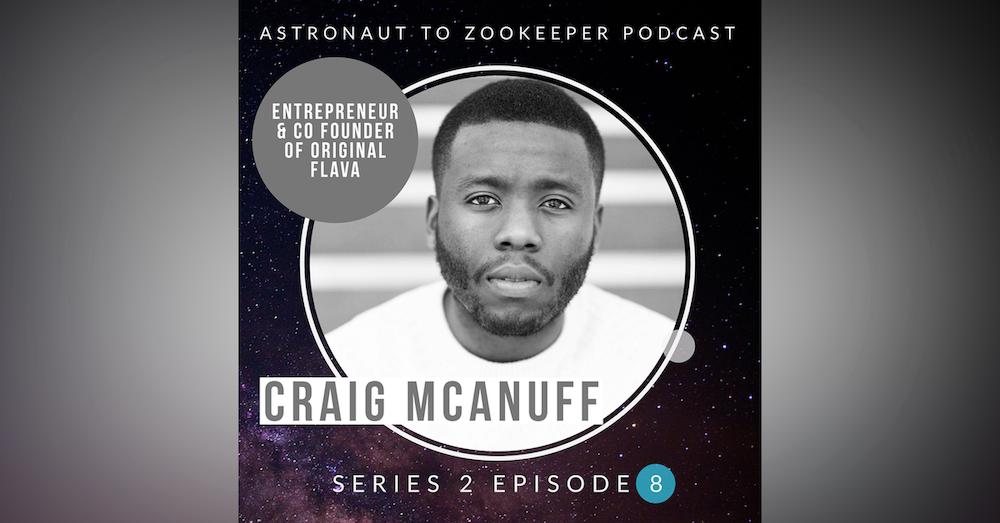 Entrepreneur and CoFounder of Original Flava - Craig McAnuff