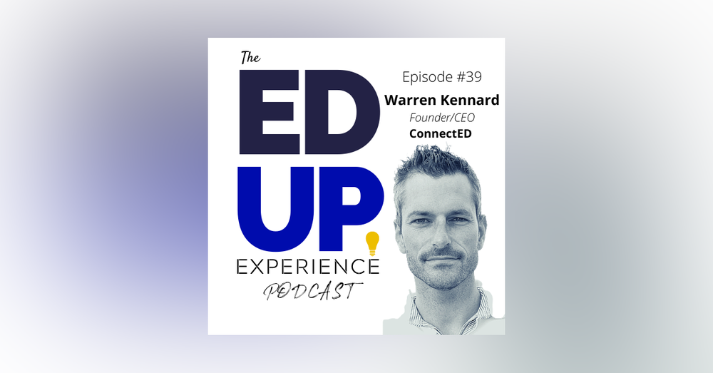 39: Higher Education Up-skill and Re-skill - with Warren Kennard of ConnectEd and Cahoot Learning