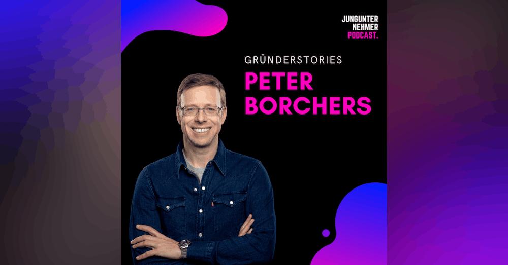 Peter Borchers, Berater & Investor   Gründerstories