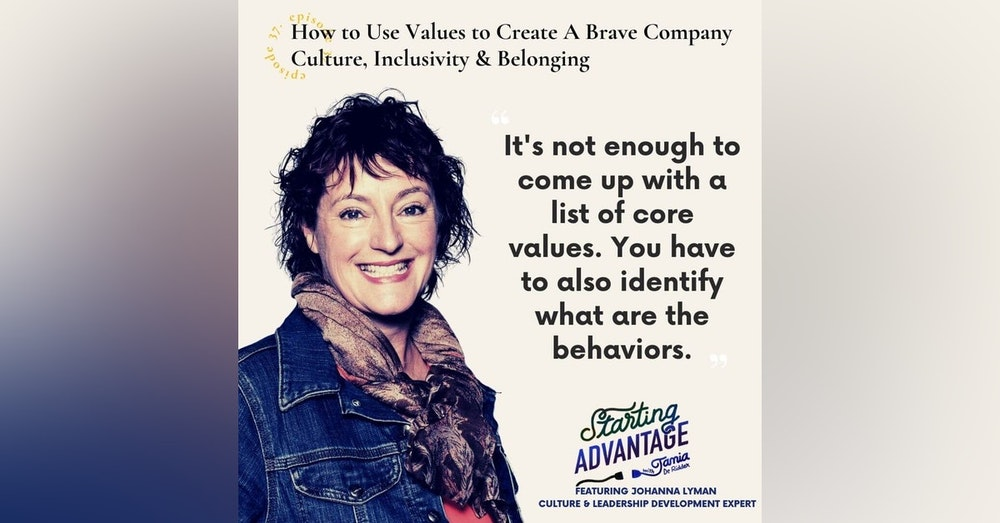How to Use Values to Create a Brave Company Culture, Inclusivity & Belonging with Johanna Lyman
