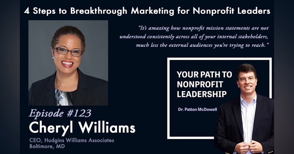 123:4 Steps to Breakthrough Marketing for Nonprofit Leaders (Cheryl Williams)
