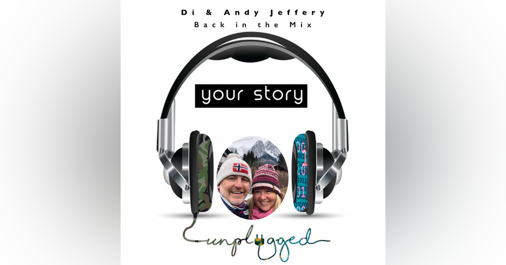 Di & Andy Jeffery - Back in the Mix...