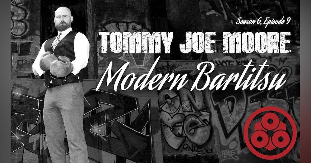 S6. Ep.9: Bartitsu with Tommy Joe Moore