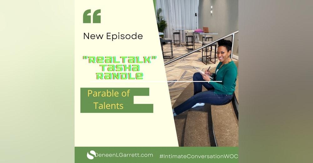 """Parable of Talents!"" with ""Real Talk"" Tasha Randle"