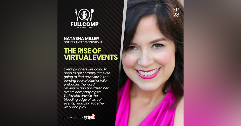 The Rise of Virtual Events: Natasha Miller, founder Entire Productions