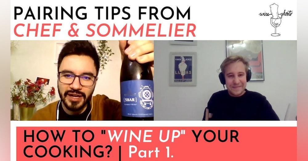Ep. 40. / Wine Pairing Special with Sebastian Giraldo / Wine Pairing Special Part 1.