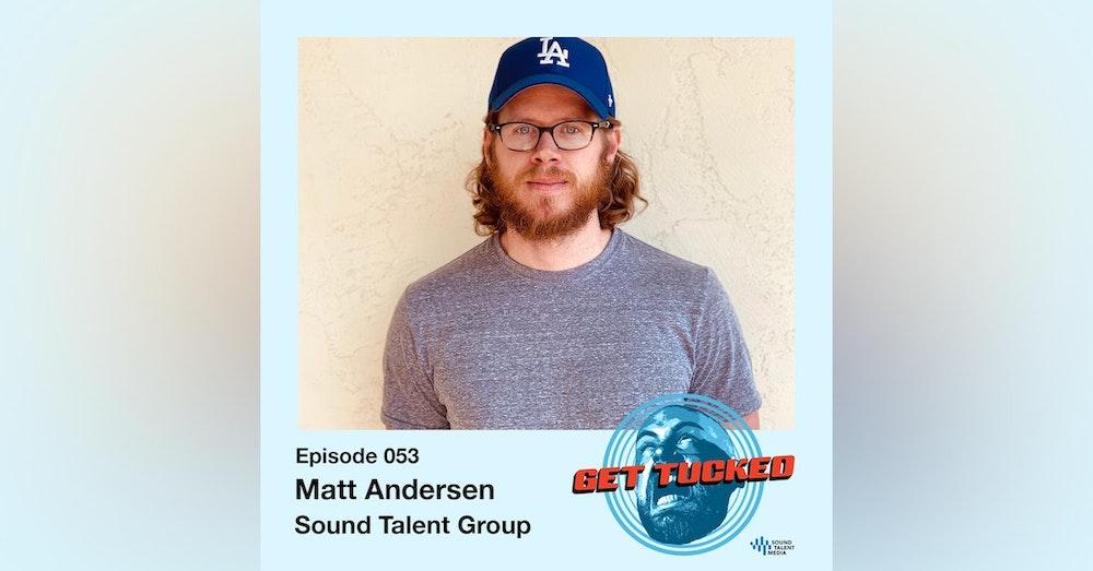 Ep. 53 feat. Matt Andersen of Sound Talent Group