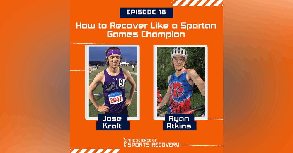 18 - How to Recover Like a Spartan Games Champion - Ryan Atkins