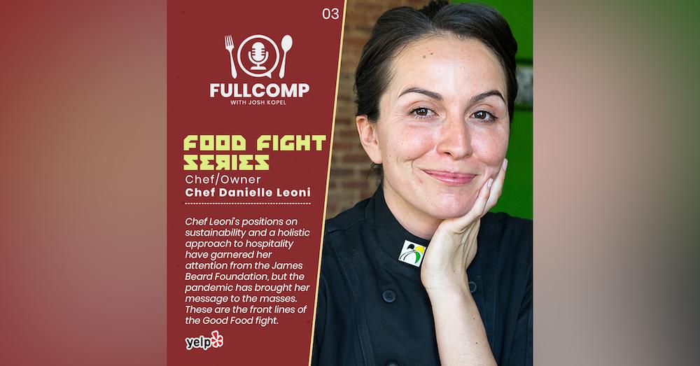 Food Fight Series: Chef Danielle Leoni
