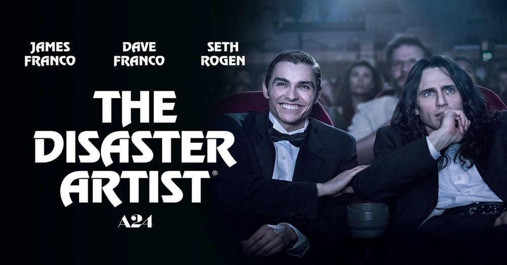 The Disaster Artist & All Over The Place