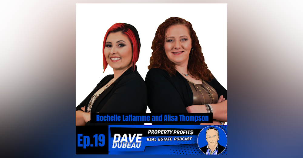 An Epic Moment In Real Estate Investing with Rochelle Laflamme and Alisa Thompson