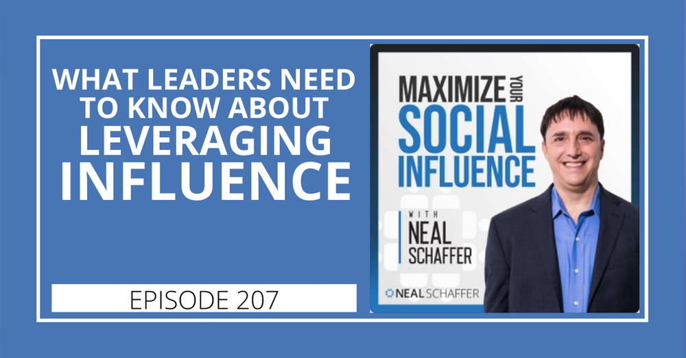 207: What Leaders Need to Know about Leveraging Influence