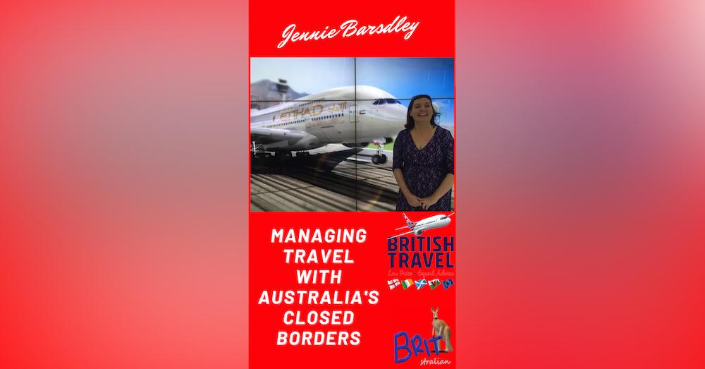 4: Managing Travel With Australia's Closed Borders