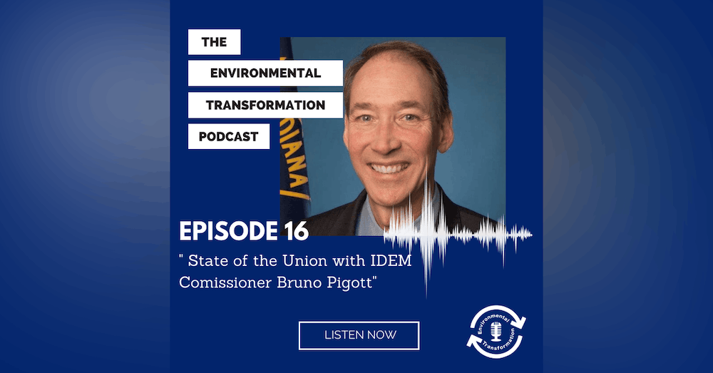 The State of the Union with the IDEM's Commissioner Bruno Pigott, Episode 1