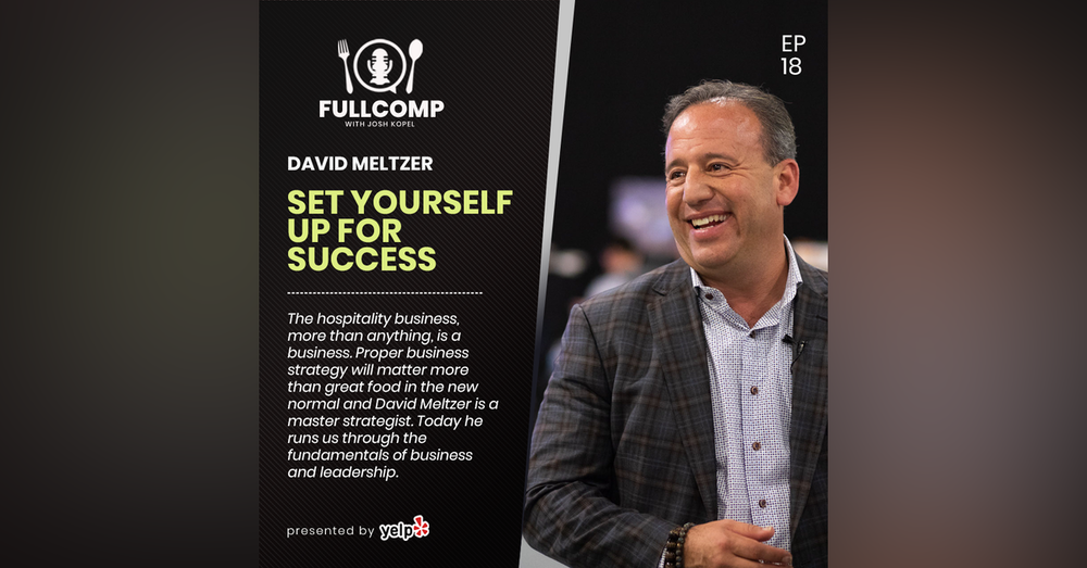 Set Yourself Up For Success: David Meltzer famed entrepreneur, author and business coach