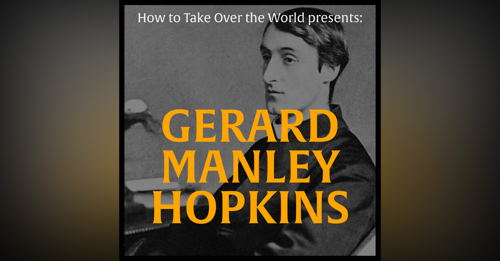 Mini-Episode: The Greatest Poet of All Time: Gerard Manley Hopkins