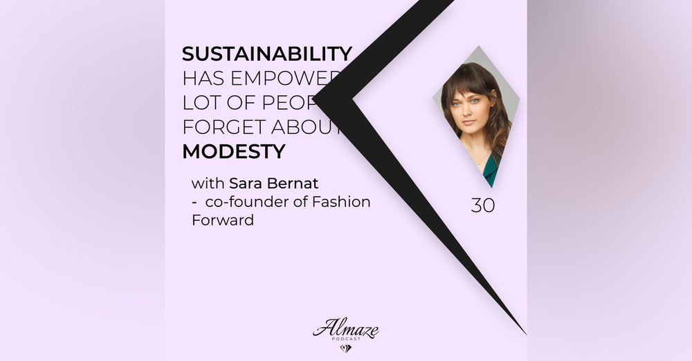 """#30 """"Sustainability has empowered a lot of people to forget about modesty"""" - Sara Bernat"""