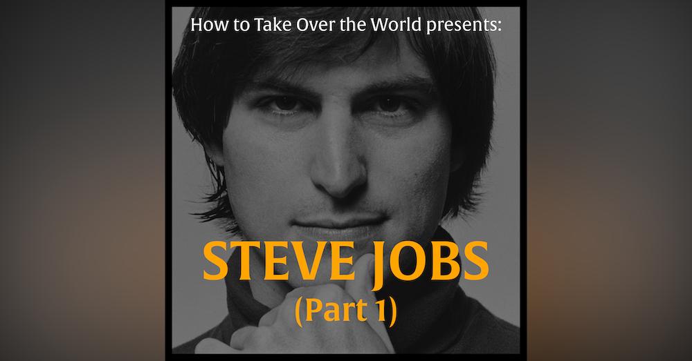Steve Jobs (Part 1)