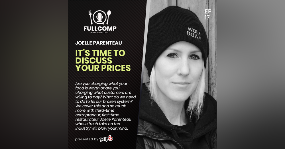 It's Time to Discuss Your Prices: Joelle Parenteau, founder of Wolf Down