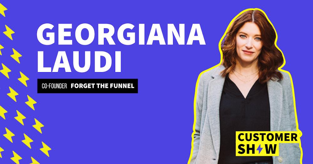 The Rise of Customer-Led Growth with Georgiana Laudi