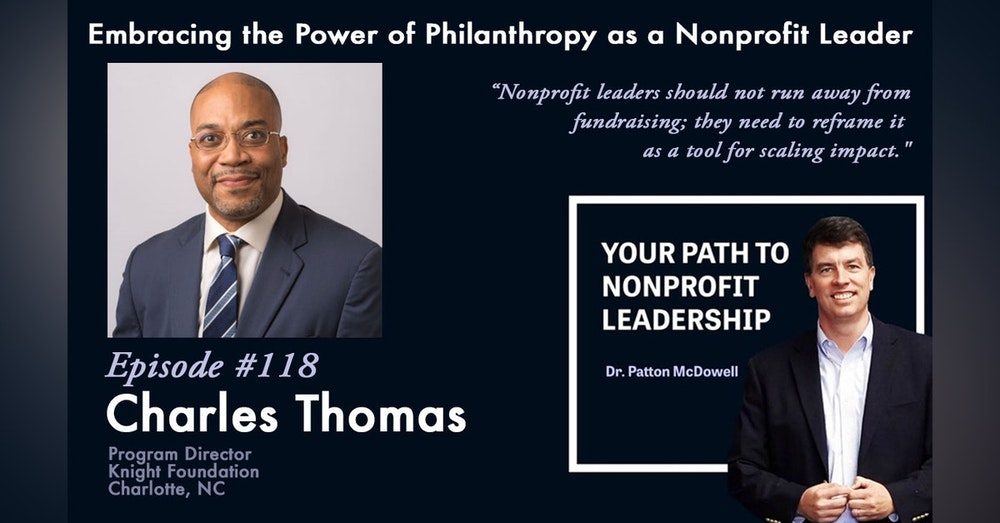 118:Embracing the Power of Philanthropy as a Nonprofit Leader