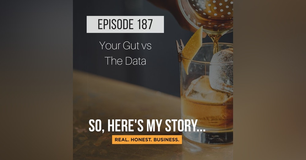 Ep187: Your Gut vs The Data