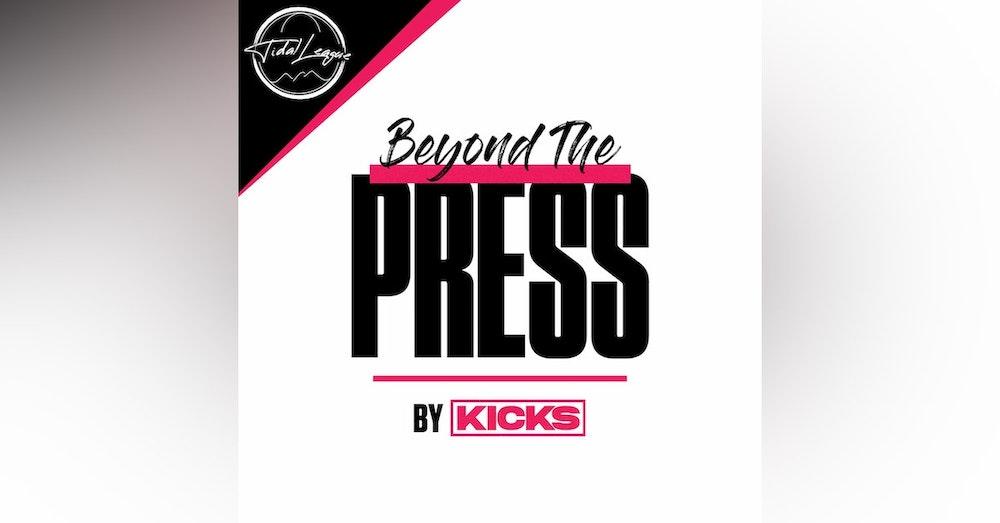 Kicks Presents: Beyond The Press