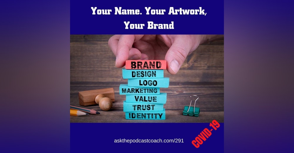 Your Name, Your Artwork Your Brand