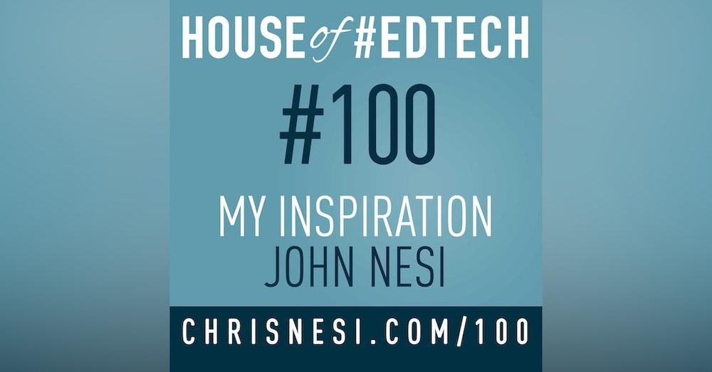My Inspiration John Nesi - HoET100