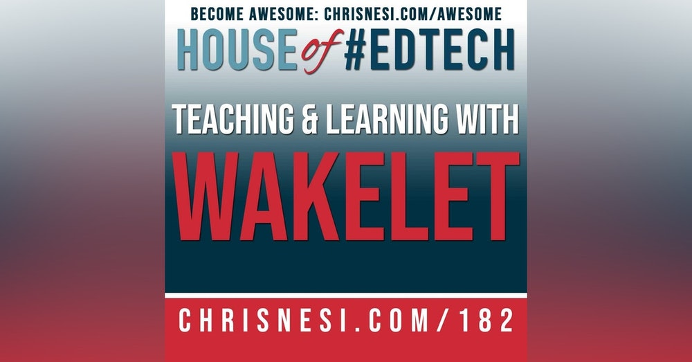 Teaching and Learning with Wakelet - HoET182