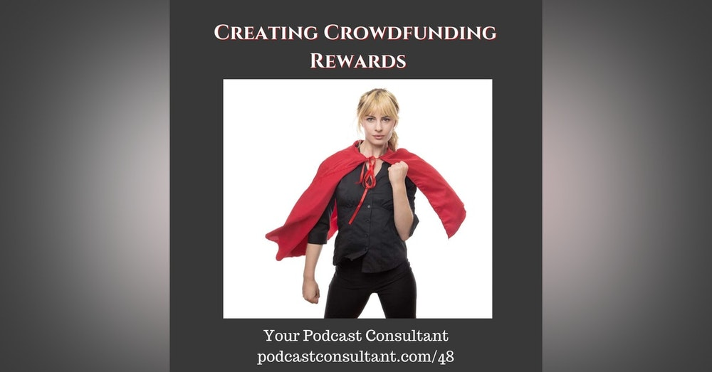 Creating Crowdfunding Rewards