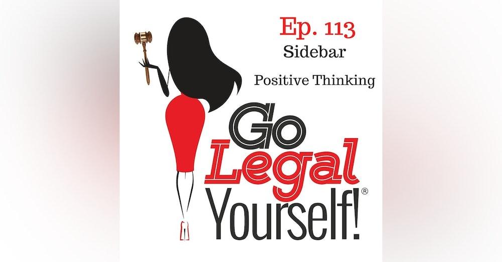 Ep. 113 Sidebar: Positive Thinking