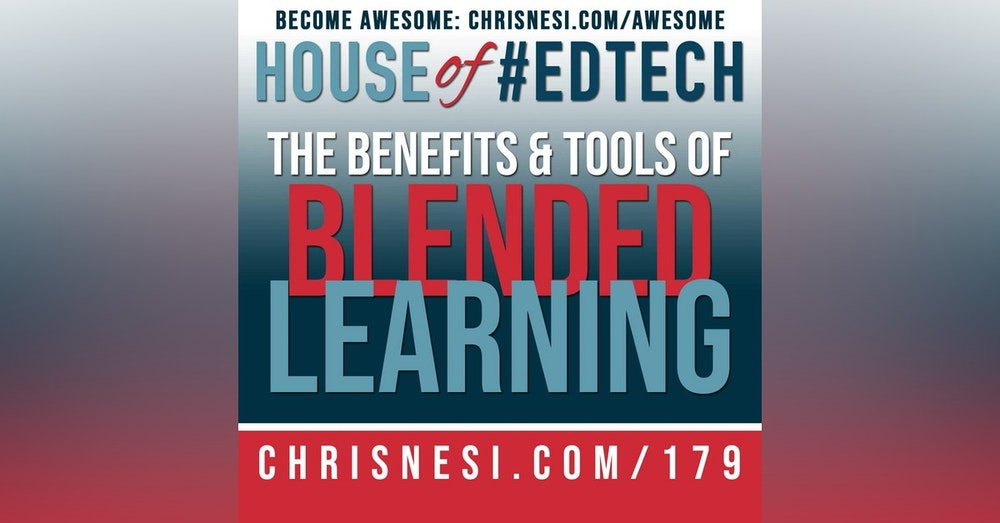 The Benefits and Tools of Blended Learning - HoET179