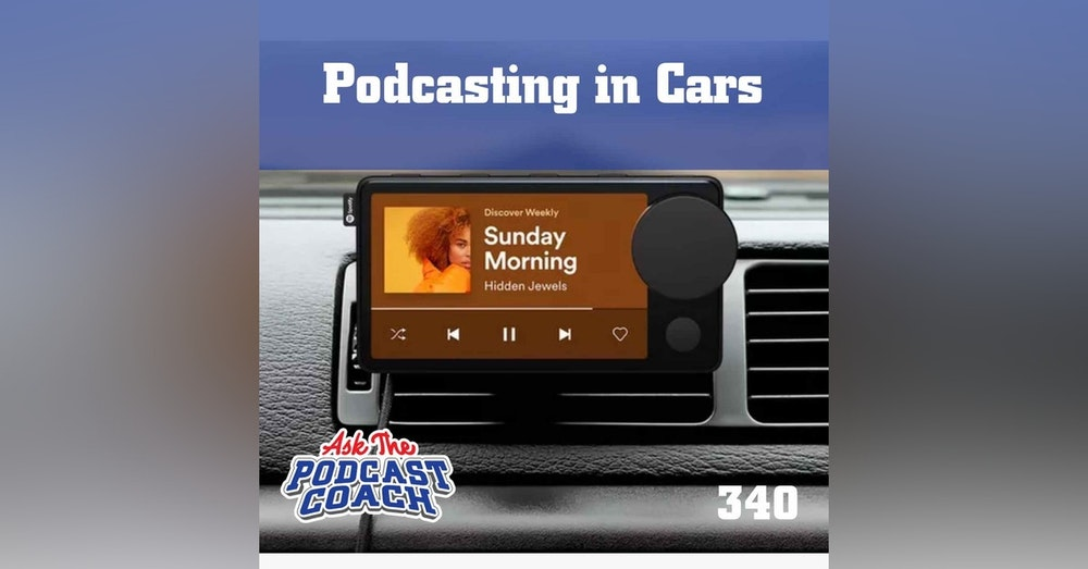 Podcasting in Cars