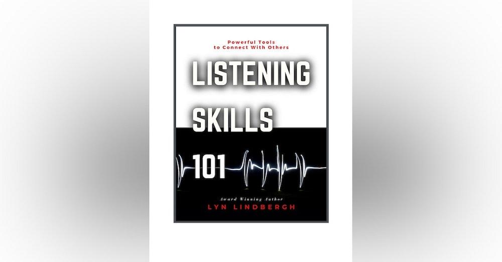 Fire Up Your Listening Skills with Listening Ambassador Lyn Lindbergh