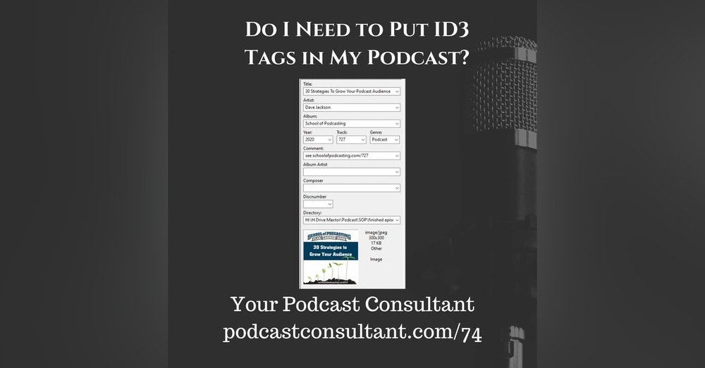 Do I Need To Add ID3 Tags To Your Podcast?