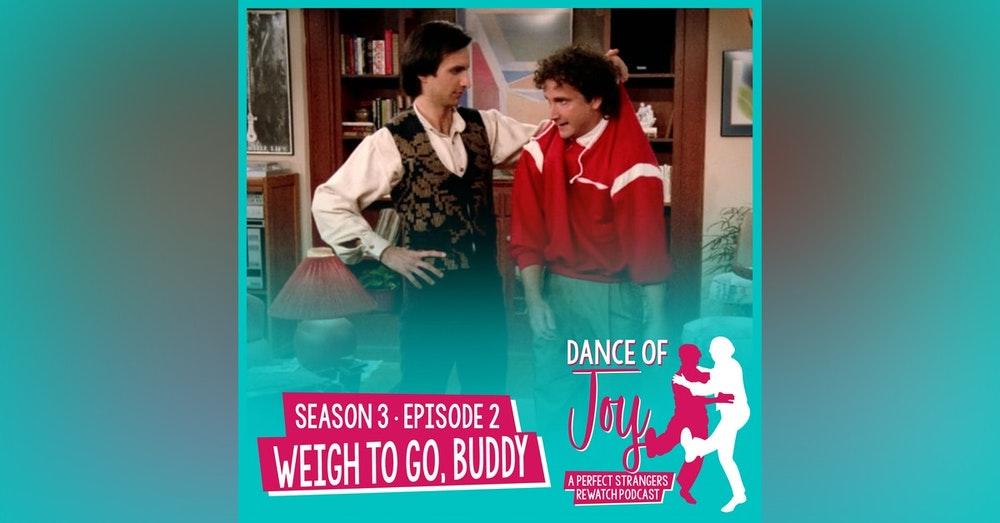 Weigh To Go, Buddy - Perfect Strangers Season 3 Episode 2