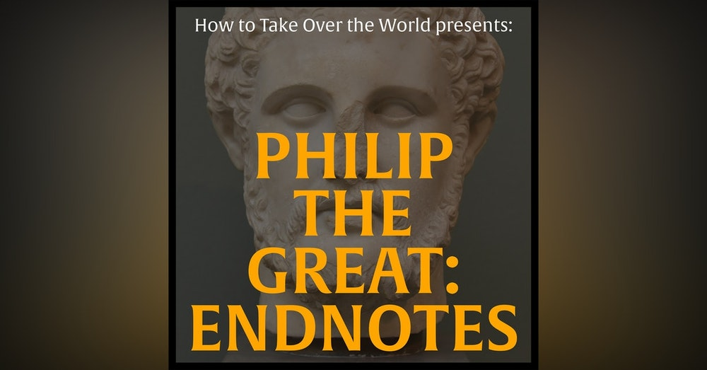 Philip the Great: Endnotes