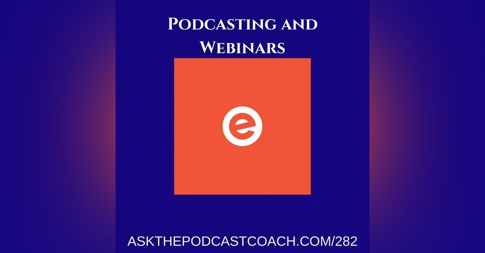 Podcasting and Webinars