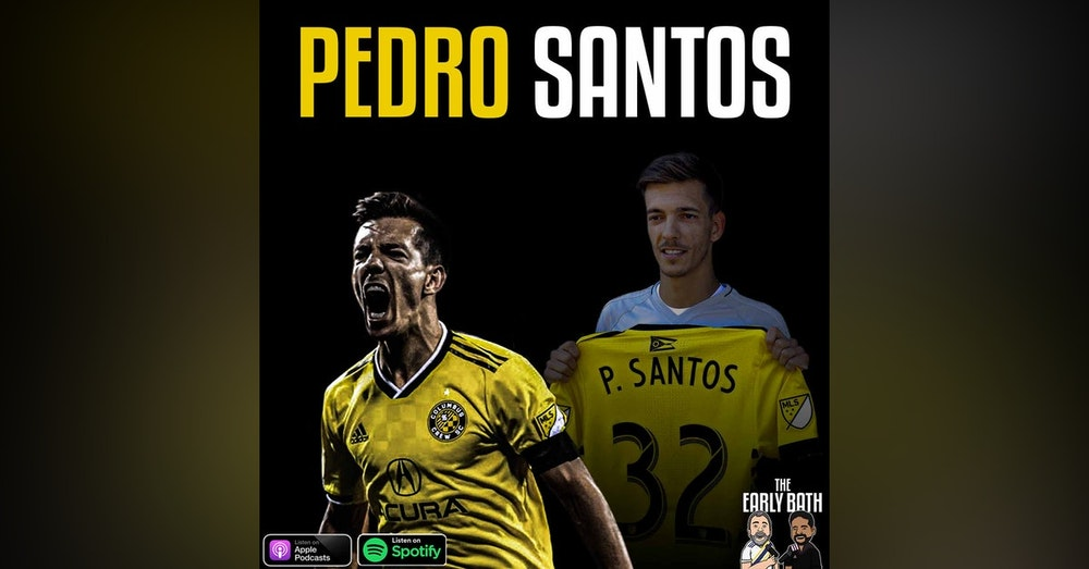 Pedro Santos MLS Cup winner for the Columbus Crew on the challenges of the 2020 MLS season, and his football journey