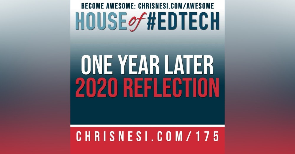 One Year Later. A 2020 Reflection - HoET175