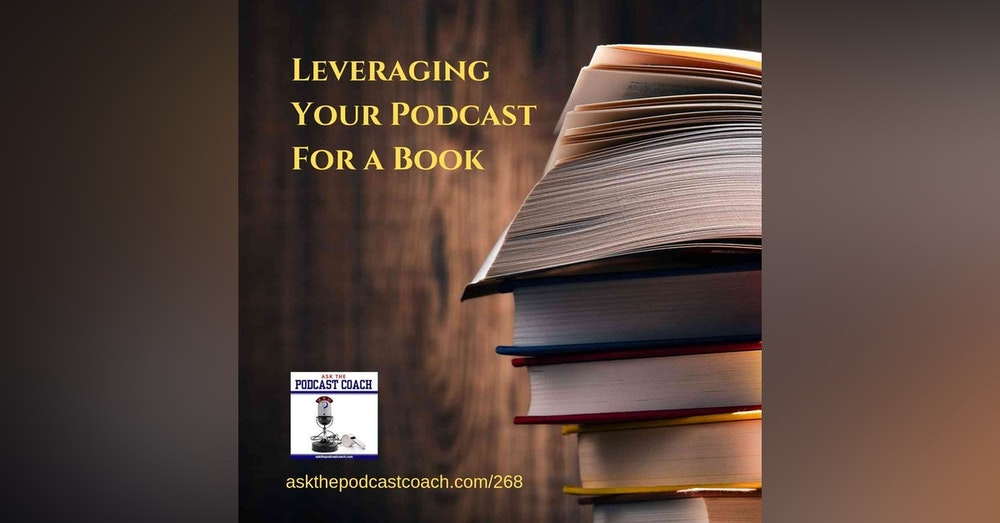 Leveraging Your Podcast Into a Book