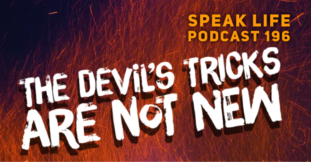 The Devils' Tricks Are Not New