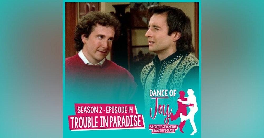 Trouble In Paradise - Perfect Strangers Season 2 Episode 14
