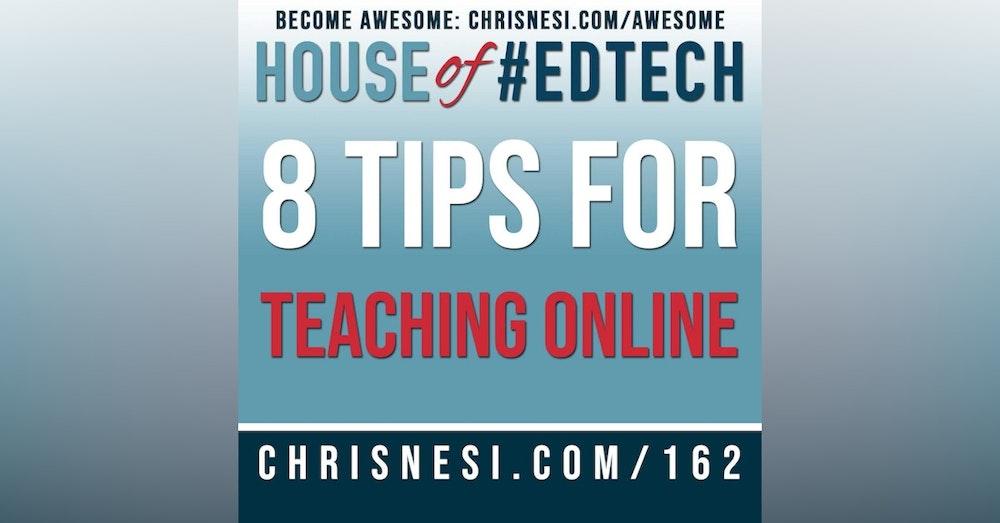 8 Tips for Teaching Online - HoET162